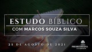 Estudo Bíblico 25/08/2021.