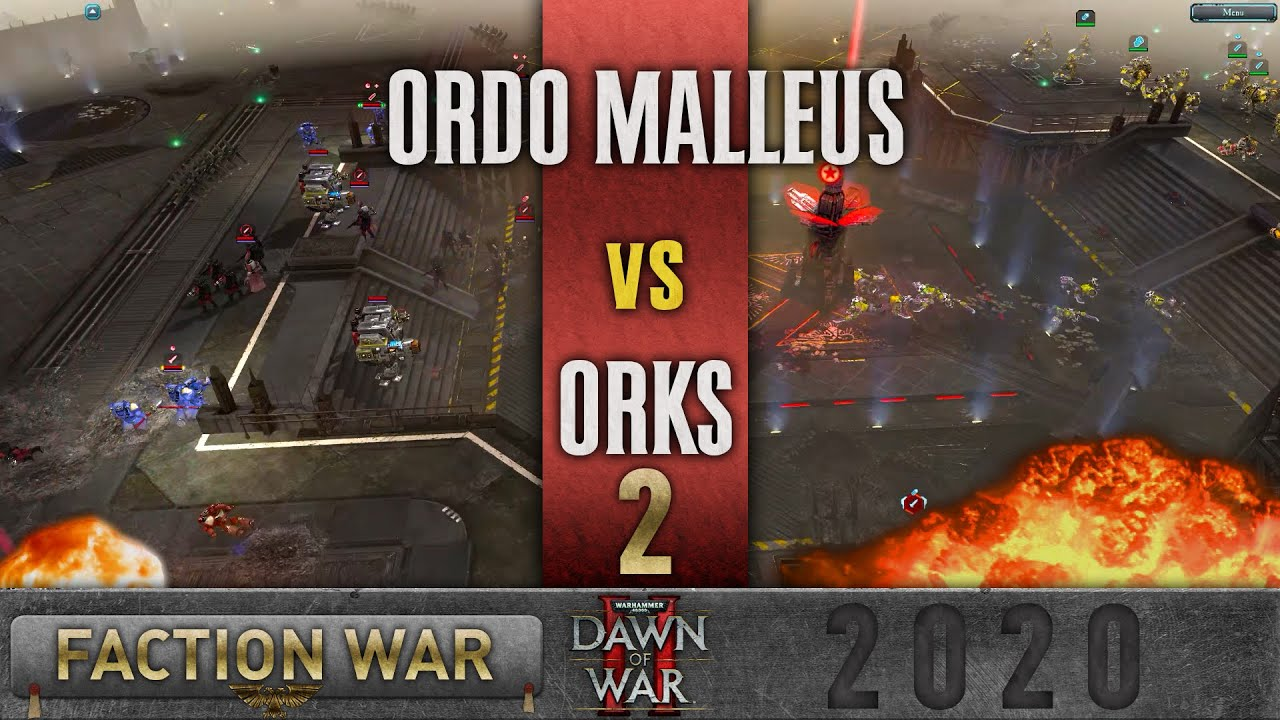 Dawn of War 2 - Faction Wars 2020 | Ordo Malleus vs Orks #2