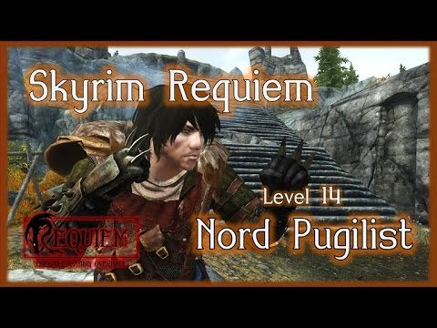 Skyrim Requiem - Nord Pugilist (lvl 14)
