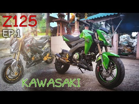 KAWASAKI Z125 แต่ง 2016 EP.1