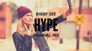 Biggy See - Hype (Original Mix)