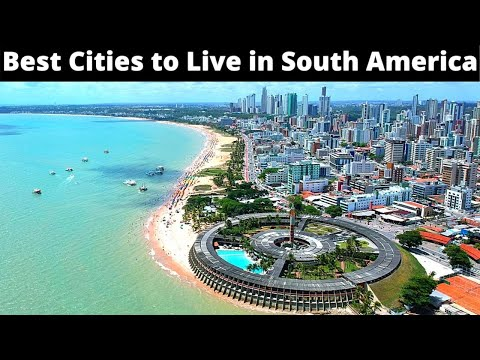 10 Best Cities to Live Comfortably in South America