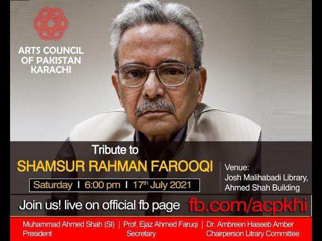 ACP Talks | Tribute | Shamsur Rahman Faruqi | Poet | #acpkhi #artscouncil #tribute
