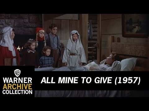 All Mine To Give (1957) – A Christmas Tragedy