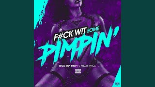 Download Video Fuck Wit Some Pimpin' (feat. Mezzy Mack) MP3 3GP MP4