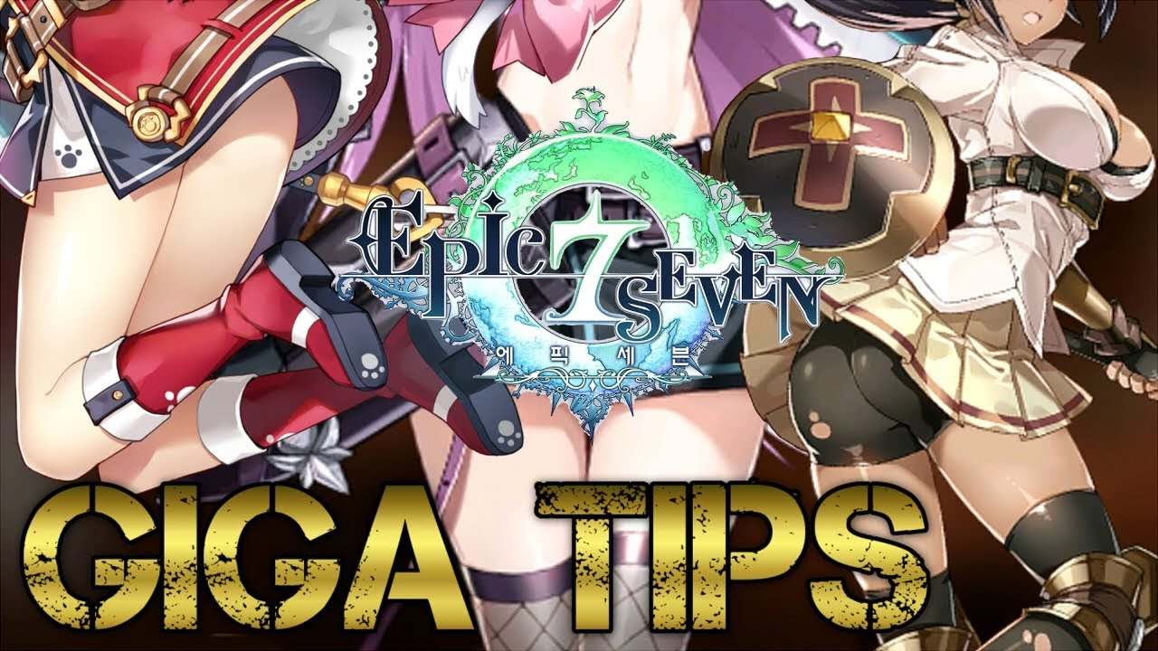Epic Seven - GIGA TIPS For New players 2019 Edition [Guide]