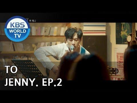 TO JENNY I 투 제니 Ep 2 - Final Episode [SUB : ENG / 2018 09