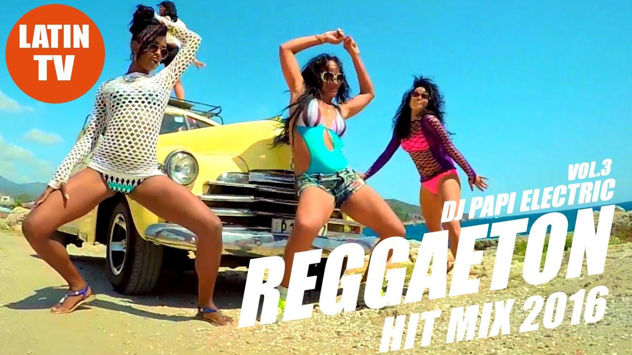 reggaeton mix 2017 vol 13