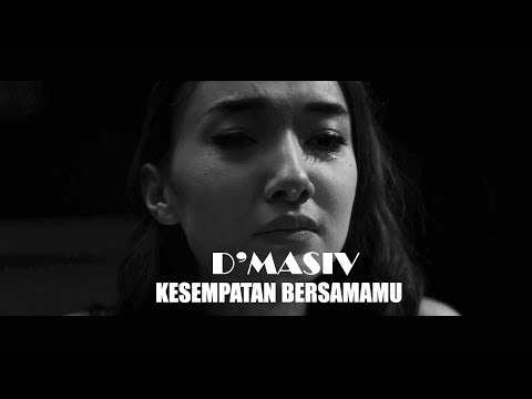 D'MASIV - Kesempatan Bersamamu (OST. Antologi Rasa) | Official Lyric Video
