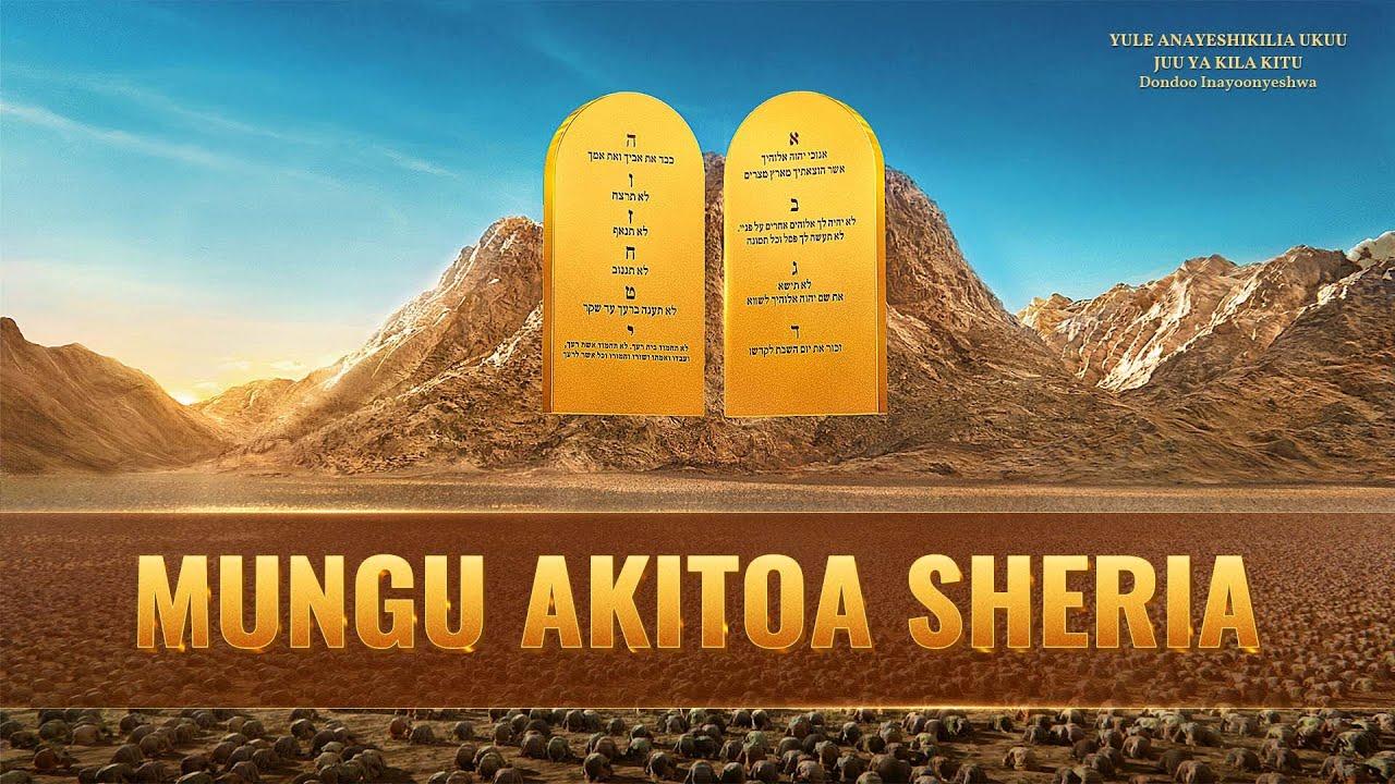 "Swahili Gospel Video Clip ""Mungu Akitoa Sheria"""