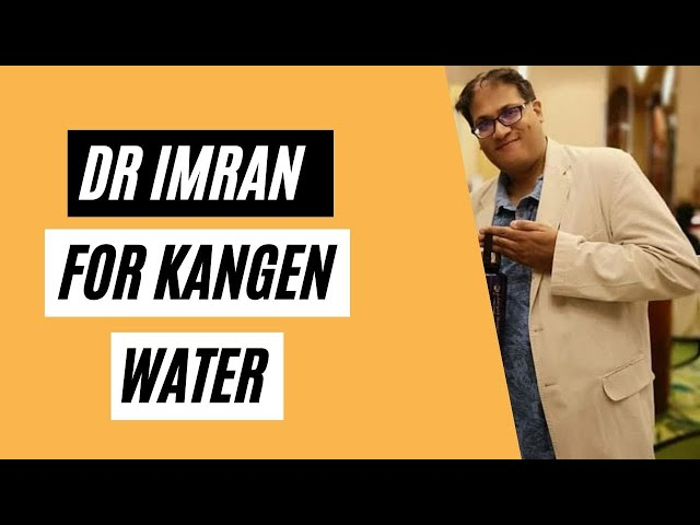 Dr. Imran About Kangen Water Why It Is Useful And How It Works At The Cellular Level (Healthy Tips)