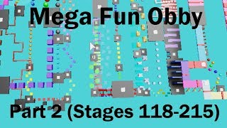 Roblox - Mega Fun Obby - Partie 2 (Stages 118-215)