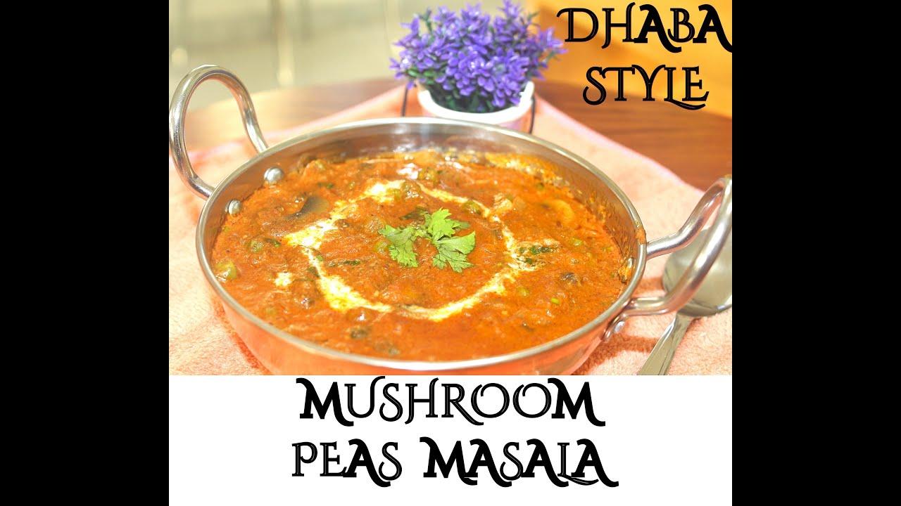 Dhaba Style Mushroom Peas Masala Recipe || Tasty and Rich Mushroom Peas Masala curry