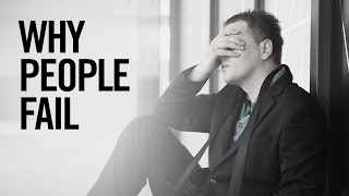 Why People Fail - Grant Cardone