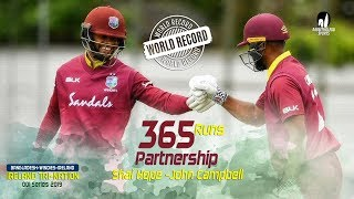 World Record Partnership of 365 Runs | Ireland vs Windies | 1st Match | ODI Series | Tri-Series 2019