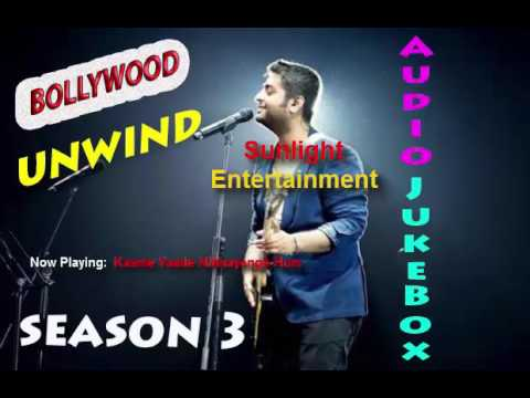Bollywood Unwind Season 3 | Audio Jukebox