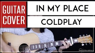 In My Place Guitar Cover Acoustic - Coldplay 🎸 |Tabs + Chords|