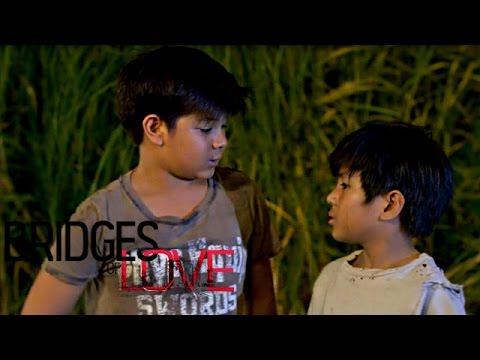 Bridges of Love: Pilot Episode