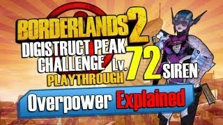 Borderlands 2: Digistruct Peak  Level 72 Playthrough Solo - Overpowering 1 Explained