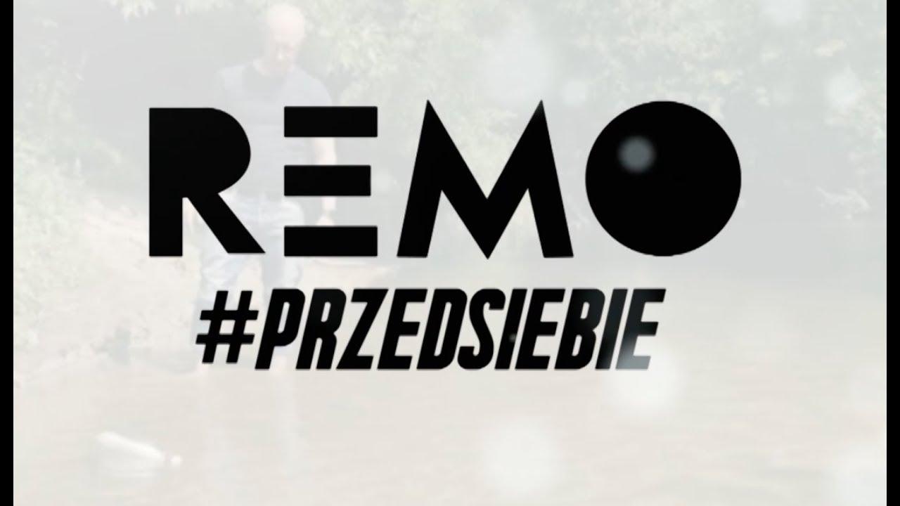 Remo – Przed Siebie (video spot)