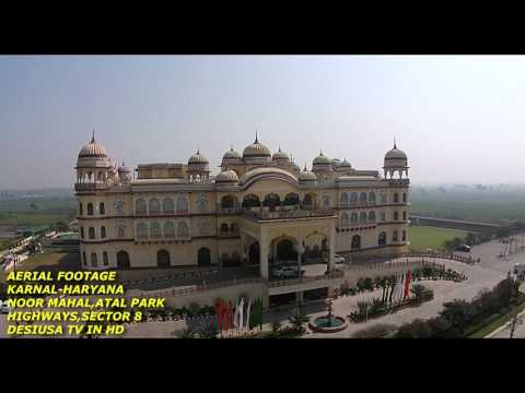 KARNAL-HARYANA-ATAL PARK-NOOR MAHAL-SECTOR 8-HIGHWAYS