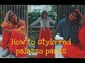 How to style red palazzo pants | Aparna Sharma | Forty shades of life