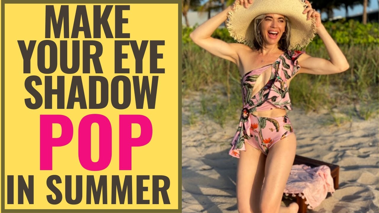 HOW TO MAKE YOUR EYE SHADOW POP IN SUMMER | Nikol Johnson