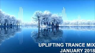 Uplifting Trance Mix - January 2018