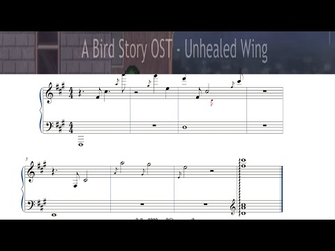 A Bird Story OST  Unhealed Wing  Piano Sheet Music  Free Sheets+MIDI
