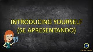 Basic - Lesson 1 - Introducing yourself / Se apresentando - Learn Portuguese SINCE 1500