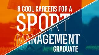 Cool Careers For Sport Management Graduate