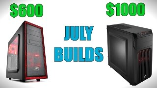 Gaming PC Builds for July - 2016