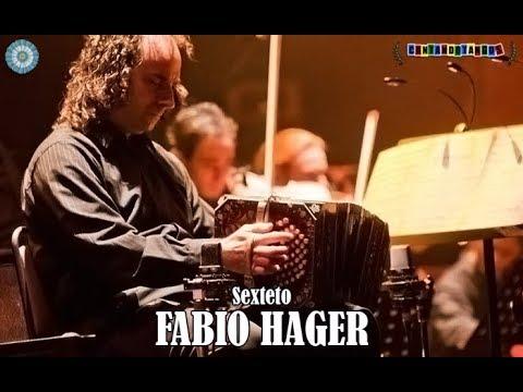 FABIO HAGER SEXTETO - ENCANTO ROJO / LA CUMPARSITA - TANGOS - 2007