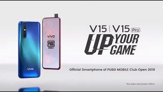 Vivo V15 & V15 Pro - Up Your Game