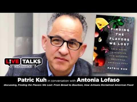 Patric Kuh in conversation with Chef Antonia Lofaso