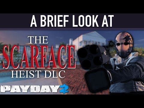 A brief look at The Scarface Heist DLC. [PAYDAY 2]