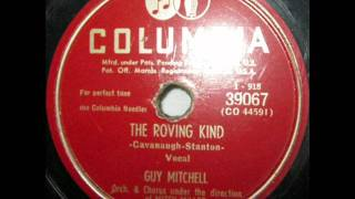 The Roving Kind by Guy Mitchell on 1950 Columbia 78.