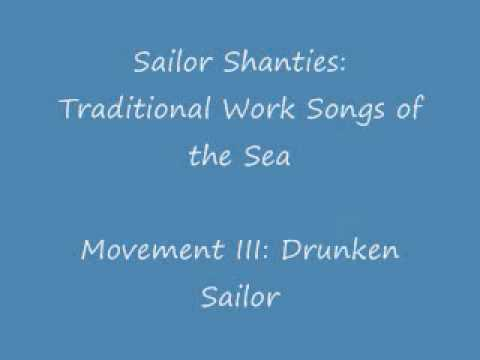 Sailor Shanties: Traditional Work Songs of the Sea (Drunken Sailor) - Percy Hall