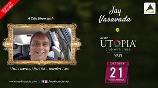 talkshow #with #jayvasavada #exclusively for #avadhutopiavapi #memb...