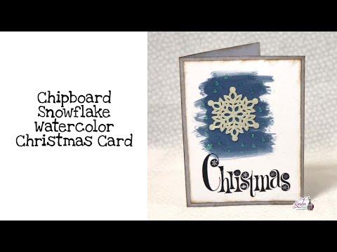 Chipboard Snowflake Watercolor Christmas Card