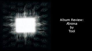 Album Review - Tool - Ænima