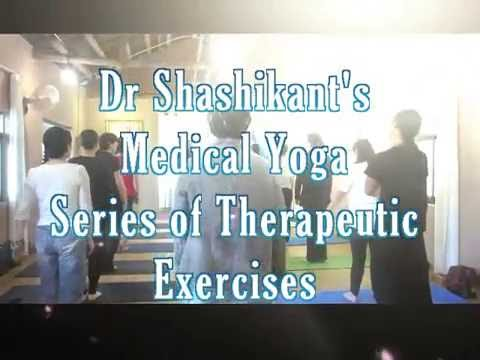 Dr Shashikant's Medical Yoga   Therapeutic Exercise Program   Guangzhou China Students