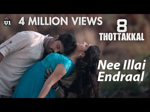Nee Illai Endraal (Official Video) - 8...