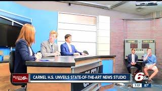 Carmel High School unveils state-of-the-art news studio