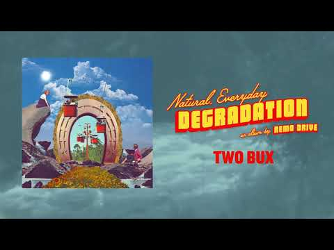 Remo Drive Announces New Album 'Natural, Everyday Degradation'
