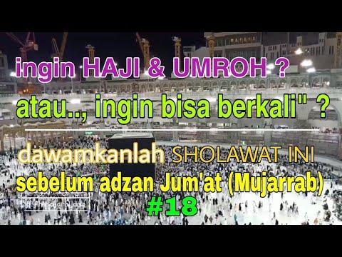 Setiap hari Baca 1X dan Setiap jumat 40X !! anda akan cepat naik Haji, Doa agar cepat naik haji.