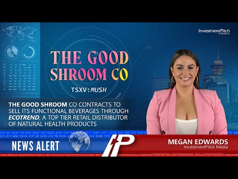 InvestmentPitch Media:The Good Shroom Co contracts to sell its functional beverages through Ecotrend