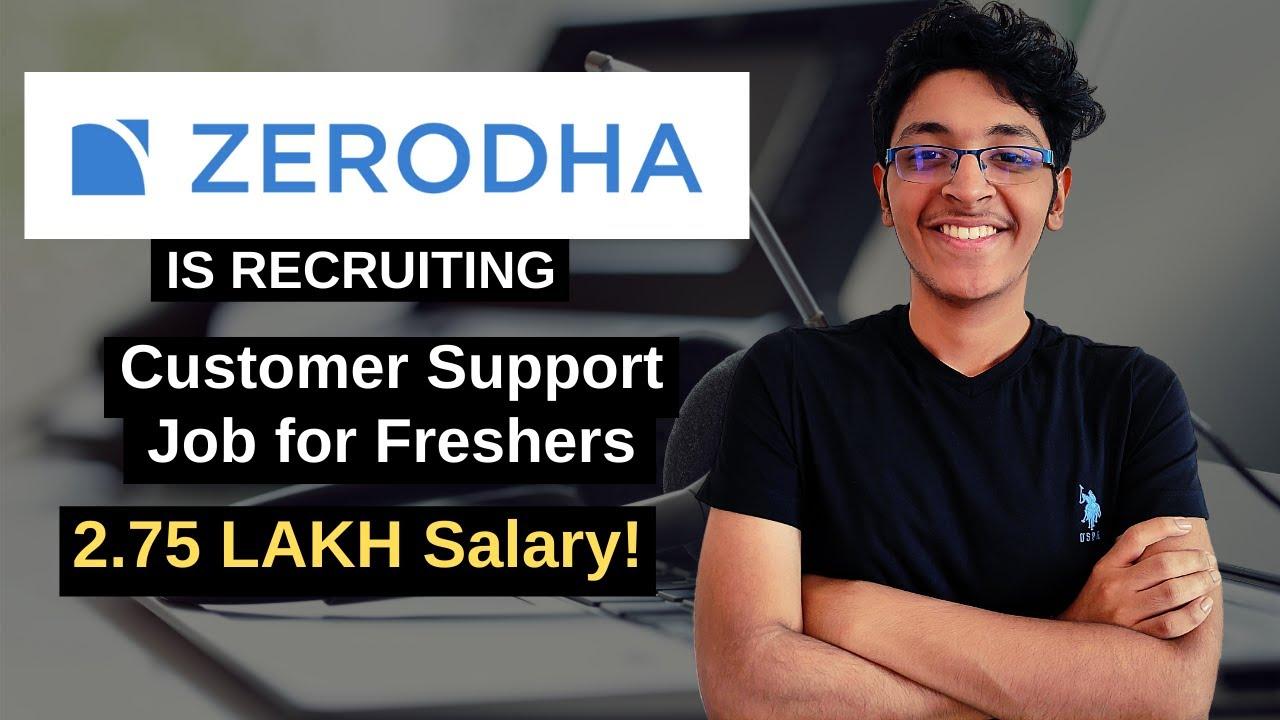 Zerodha Job For Freshers | Customer Support Jobs | Zerodha Careers 2020 |  BPO Jobs