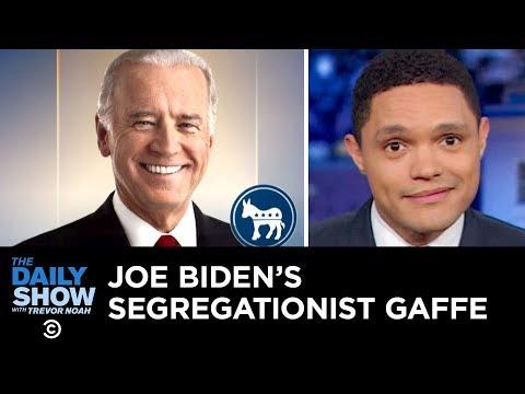 Joe Biden's Segregationist Gaffe | The Daily Show