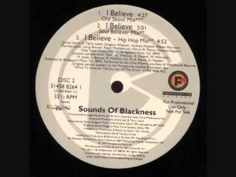Sounds Of Blackness - I Believe (Old School Mix)